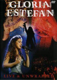 Cover Gloria Estefan - Live & Unwrapped [DVD]